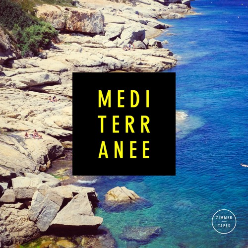 Zimmer - Méditerranée | July Tape
