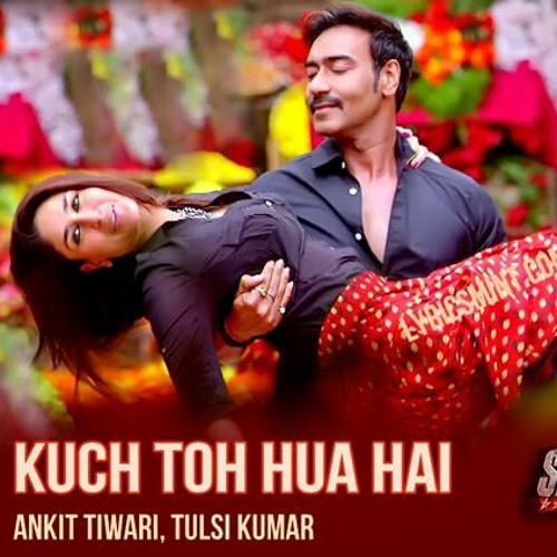 Kuch Toh Hua Hai - Full Song - Ankit Tiwari - Singham Returns