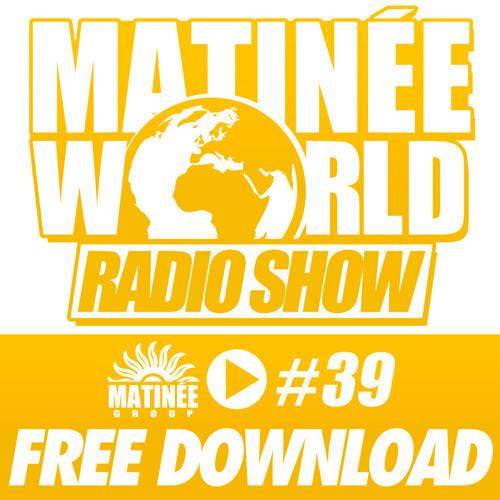 #Matinéeworld 39