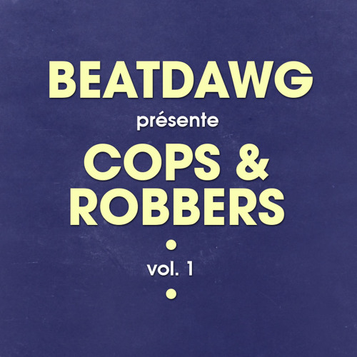 Beatdawg - Cops & Robbers Vol.1 (2002)