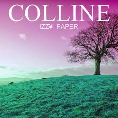 """IZZY PAPER """"Colline""""  inédit Téléchargement gratuit"""