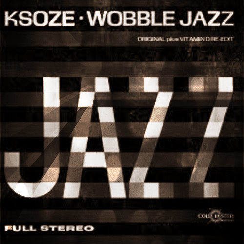 Wobble Jazz (Preview) //// Out Now on Cold Busted ///