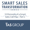 002 10 Elements of a Smart Sales Call Plan Part 2