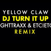 Yellow Claw - DJ Turn It Up (Bass Boosted)