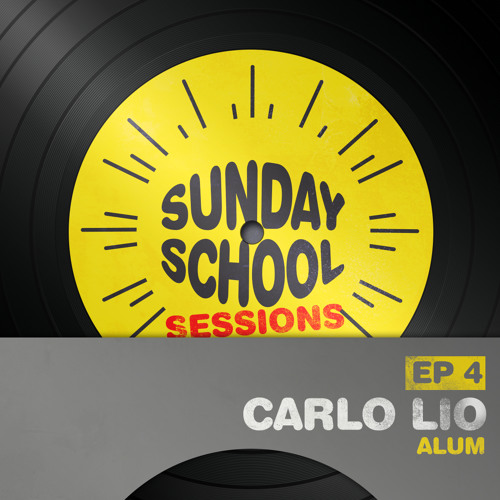 Carlo Lio | Sunday School Sessions: Episode 004
