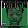 Mvlly Magic - My Badd  (Explicit Lyrics)