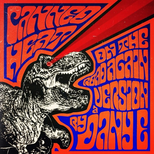 Canned Heat - On The Road Again (A Version By DANY E)