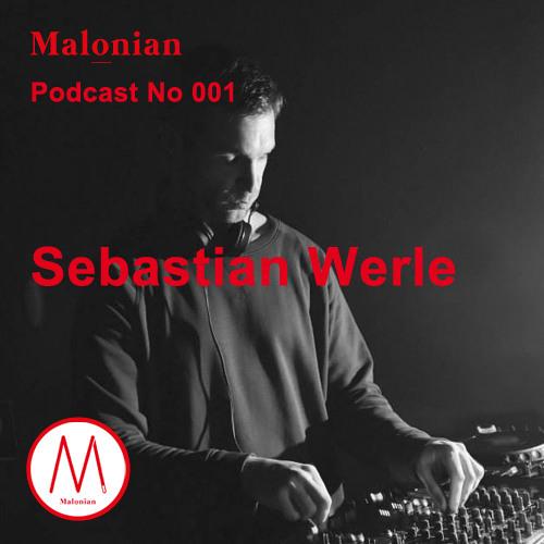 MALONIAN Podcast 001 - Sebastian Werle
