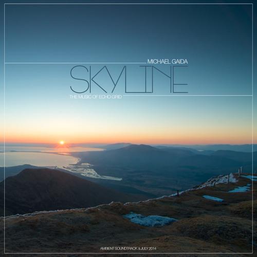 Skyline: The Music Of Echo Grid By Michael Gaida [Ambient   July 2014]