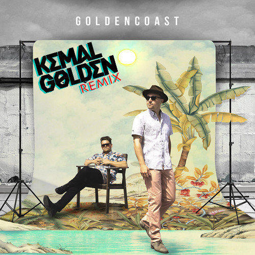 Golden Coast - Break My Fall (Kemal Golden Remix)