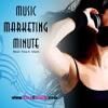 Music Marketing Minute #1-Getting Thru Online Clutter