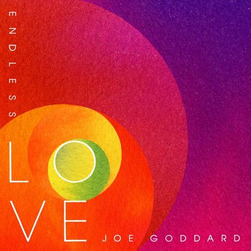 Joe Goddard - Endless Love feat. Betsy