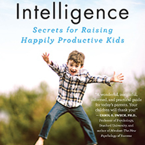 A how-to guide to raising your kids to be both happy AND productive - July 25, 2014