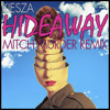 Kiesza - Hideaway (Mitch Murder Remix) FREE DOWNLOAD