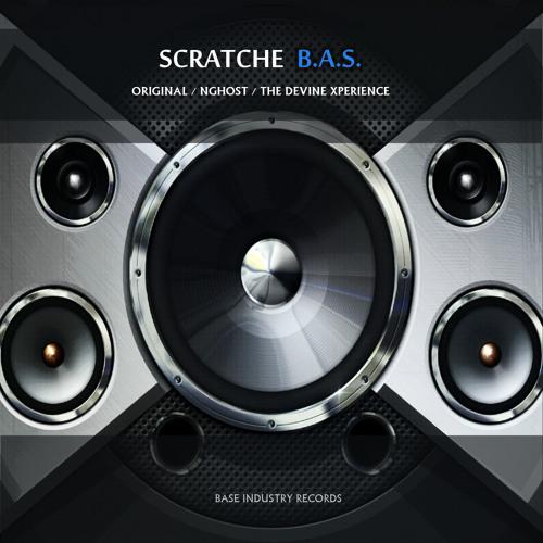 Scratche - B.A.S. (The Devine Xperience Remix)