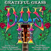 Free Download Grateful Grass - 'Bertha' Live From DOS Mp3