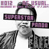 Download as usual mixtape #012 - Superstar Panda at Crack Bellmer 17.07.2014 Mp3