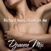 Eyes On Me - Richard Marx (DJRAMM)