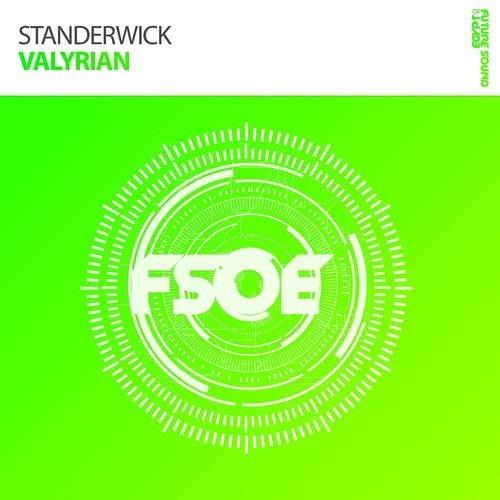 Standerwick - Valyrian [FSOE 346 Wonder Of The Week] (OUT NOW)