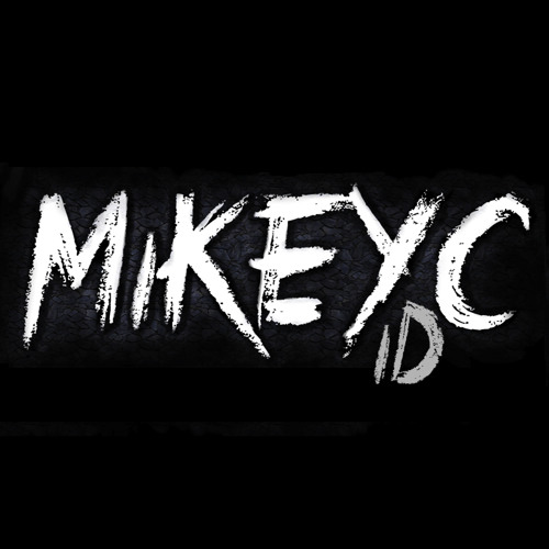 MIKEY C - ID