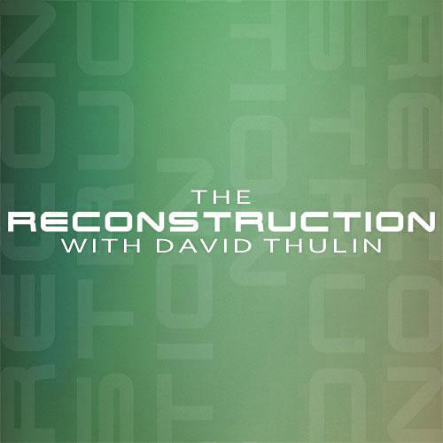 Track Submission - The Reconstruction Radio Show w/ David Thulin