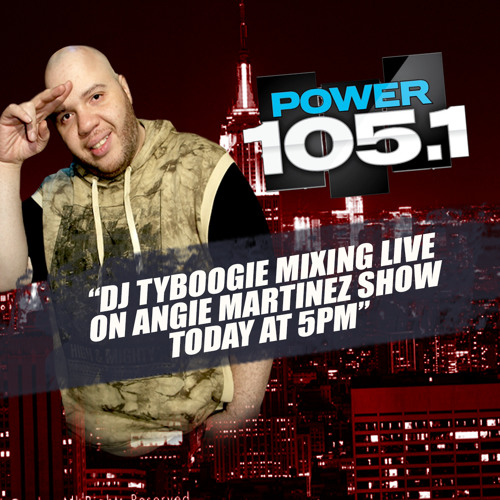 "Dj TyBoogie ""Live at 5 mix"" on the angie martinez show ""Power105.1"" DATE:7/ 25/ 14"