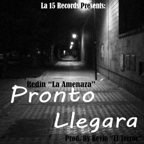 """Redin """"La Amenaza"""" - Pronto Llegara"""