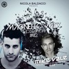 Nicola Baldacci MagneticMix #42 Special Guest MIKE VALE