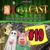 ICFUT CAST #19 /// Fantasmas do rebaixamento - Dunga novamente e Arena Carandiru