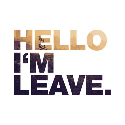 Hello I'm Leave - 001