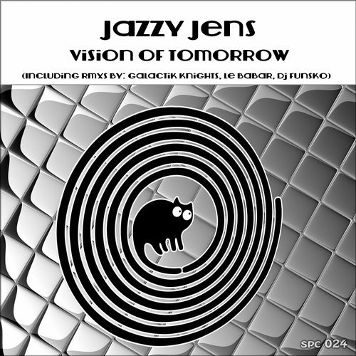 Jazzy Jens- Vision Of Tomorrow (Galactik Knights Remix)