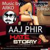 Aaj Phir Tum Pe Pyar Aaya Hai (Male Solo) - SD