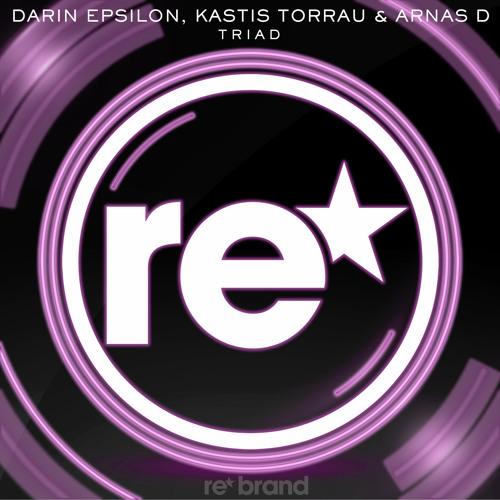 Darin Epsilon, Kastis Torrau & Arnas D - Triad (Original Mix) - [Re*Brand / Armada]