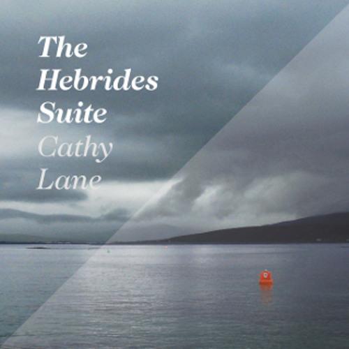 The Hebrides Suite | Cathy Lane