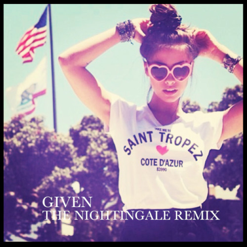 Milky Chance - Given (The NightinGale Remix) Free Download