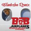 B.O.B - Airplanes Ft. Hayley Williams (Wumbaloo Remix)