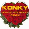 Konky - You're My Heart (Remix Modern Talking) FREE DOWNLOAD