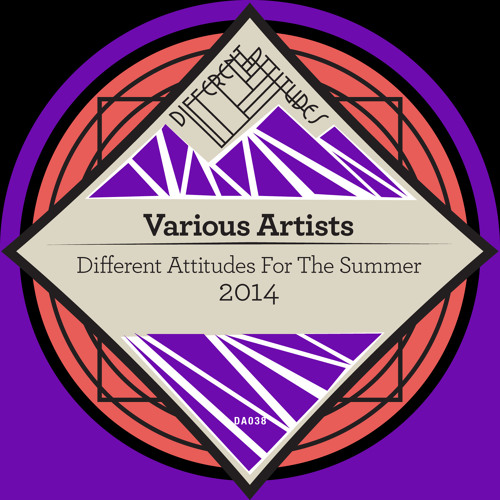 [DA038] Various Artists - Different Attitudes For The Summer 2014 [Previews]