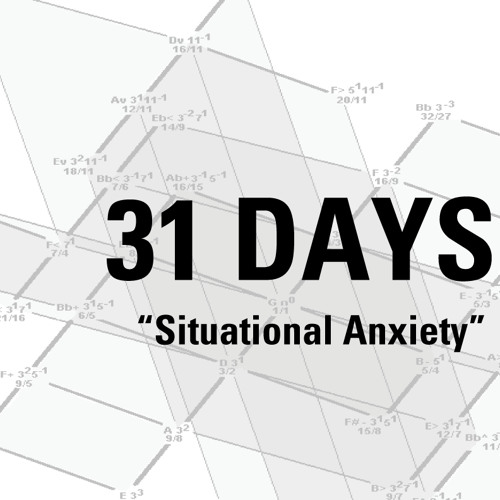 """Day 16 """"Situational Anxiety"""""""