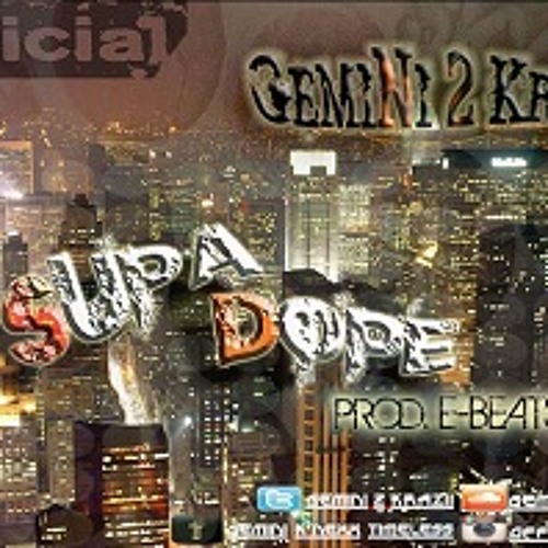 G2K - Supa Dope
