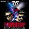 Rayo Y Toby - PowerTrip (Remix  Prod. By Matu Music DJ -LM)