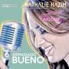 Demasiado Bueno (Live Cover)by Nathalie Hazim
