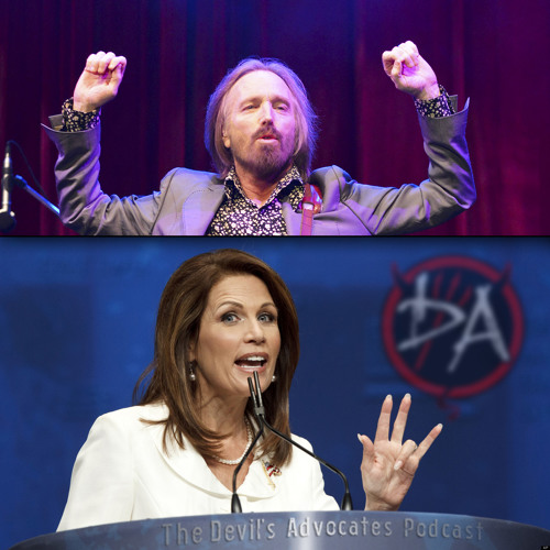 Tom Petty and the Meatheads! Plus Michele Bachmann's idiocy! - The Devil's Advocates Episode 59