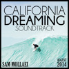 California Dreaming Soundtrack // August 2014