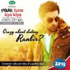 Pyaar Tune Kya Kiya   Seasons Most Romantic Song   Zing