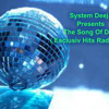 System Deejay - The Song Of Deejays (Official Imn Esclusiv Hits Radio Ibiza )