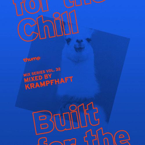 Built For The Chill Vol.32 - Krampfhaft