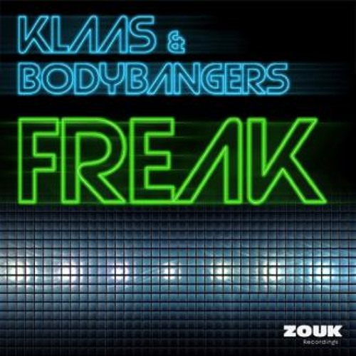 Klaas & Bodybangers - Freak (Christian Revelino Edit) [FREE DOWNLOAD]