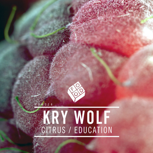 Kry Wolf - Citrus / Education (Out 28th July)