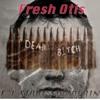 Fresh Otis -If I Start Murdering.....(original)Bunk3r ec